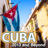 U.S. Travel to Cuba: 2013 and Beyond